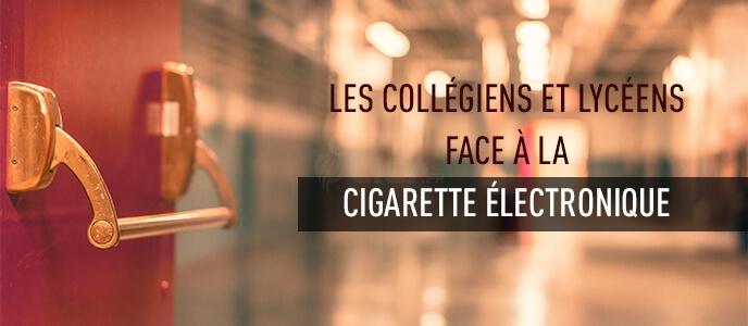 Les collégiens et lycéens face à la cigarette électronique