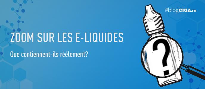 Quelle est la composition d'un e-liquide de cigarette électronique ?