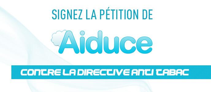 Signez la pétition de l'AIDUCE contre la directive anti-tabac