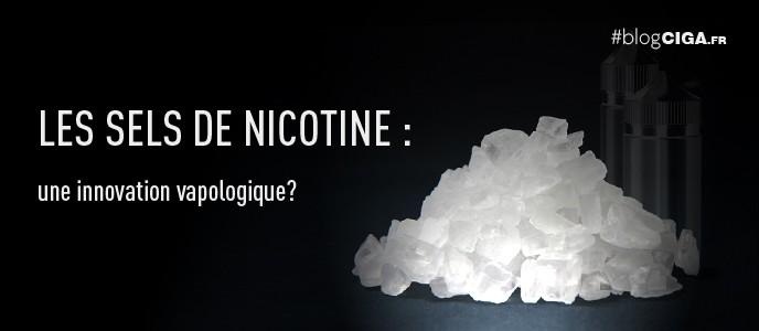 Les sels de nicotine : une innovation vapologique