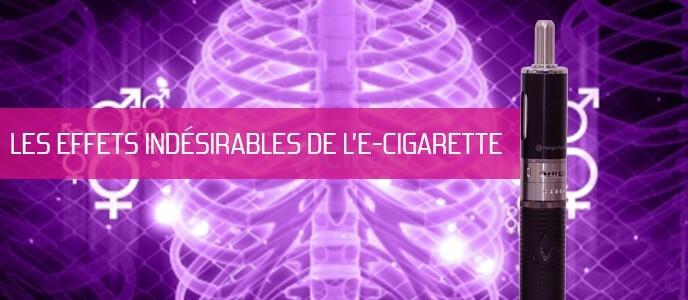 Vapotage : les effets indésirables de l'e-cigarette